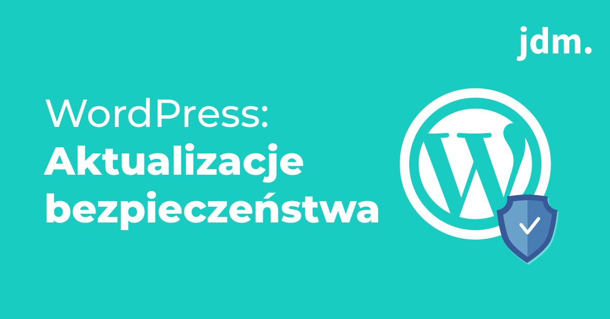 Wersja WordPressa 4.9.7 – załatano istotny błąd