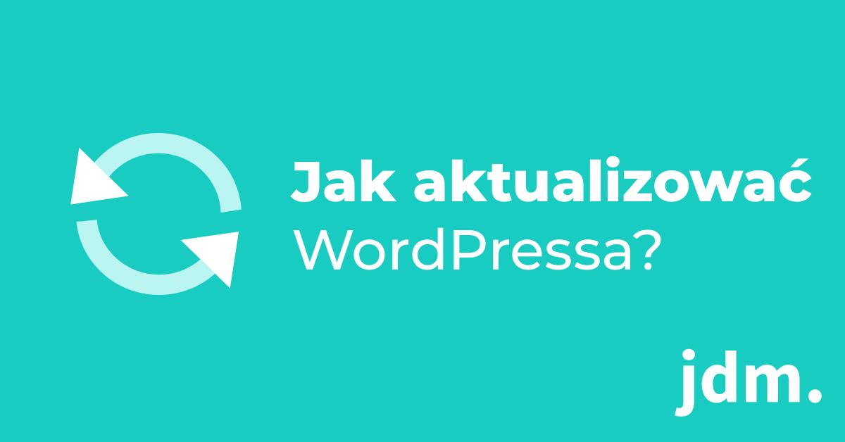 Jak aktualizować strony na WordPressie?