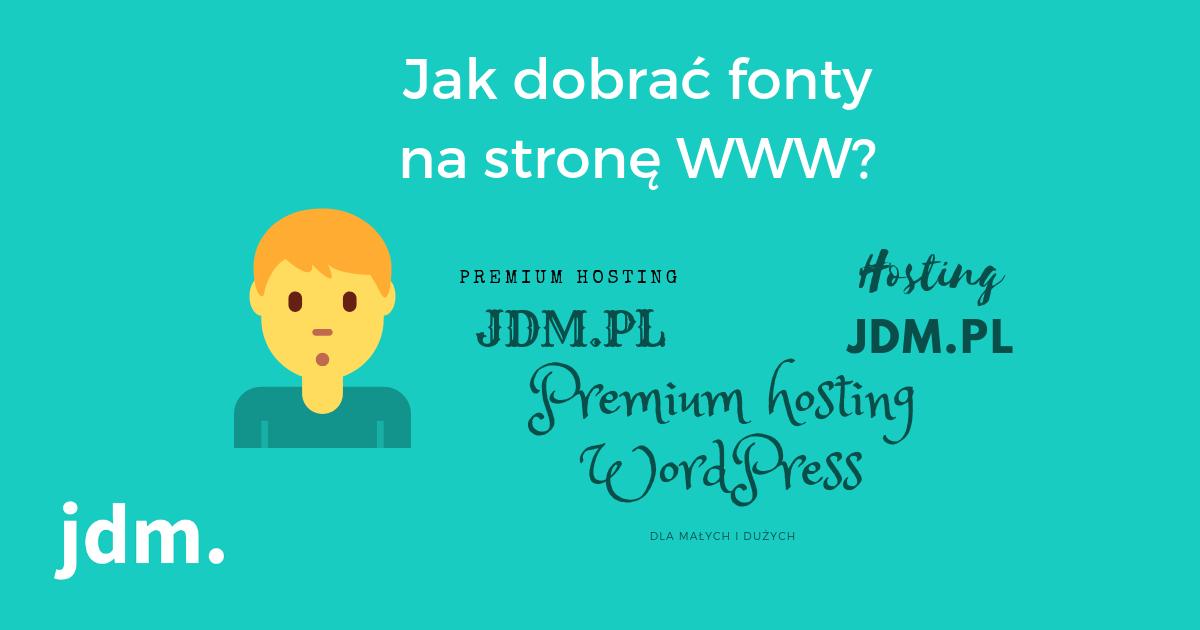 Jak dobierać fonty na stronę internetową?