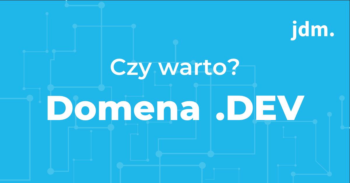 Domena .dev – czy warto?