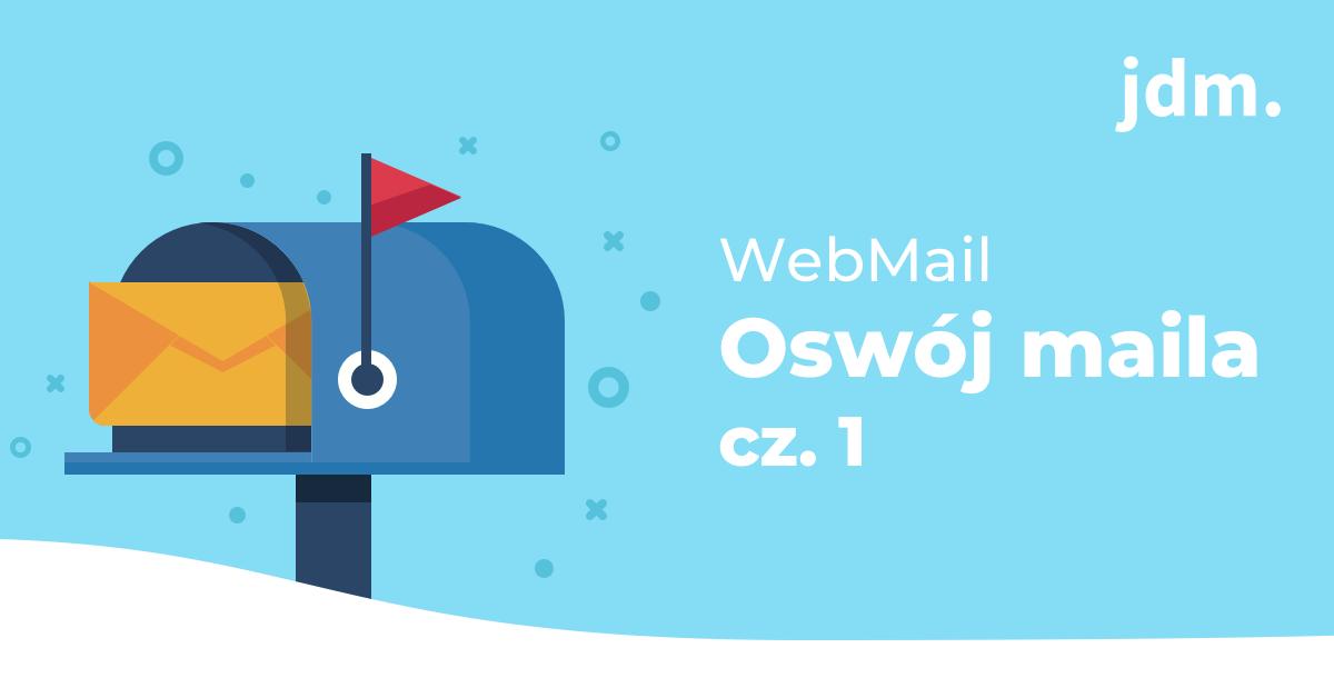 Roundcube Webmail – oswój maila cz. 1