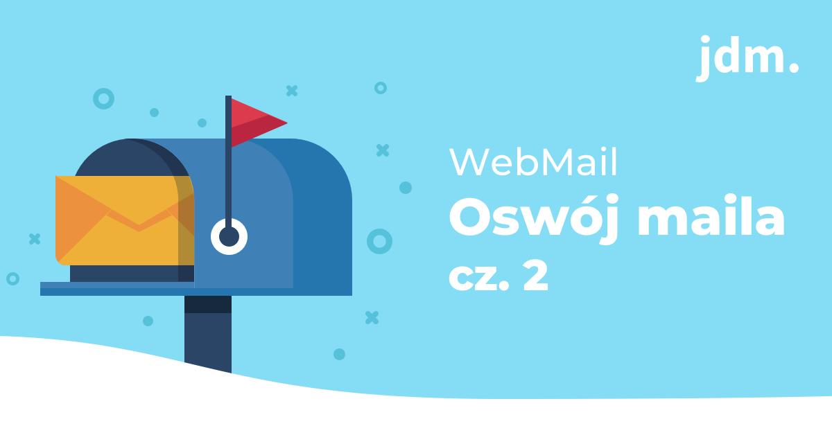 Roundcube Webmail – oswój maila cz. 2