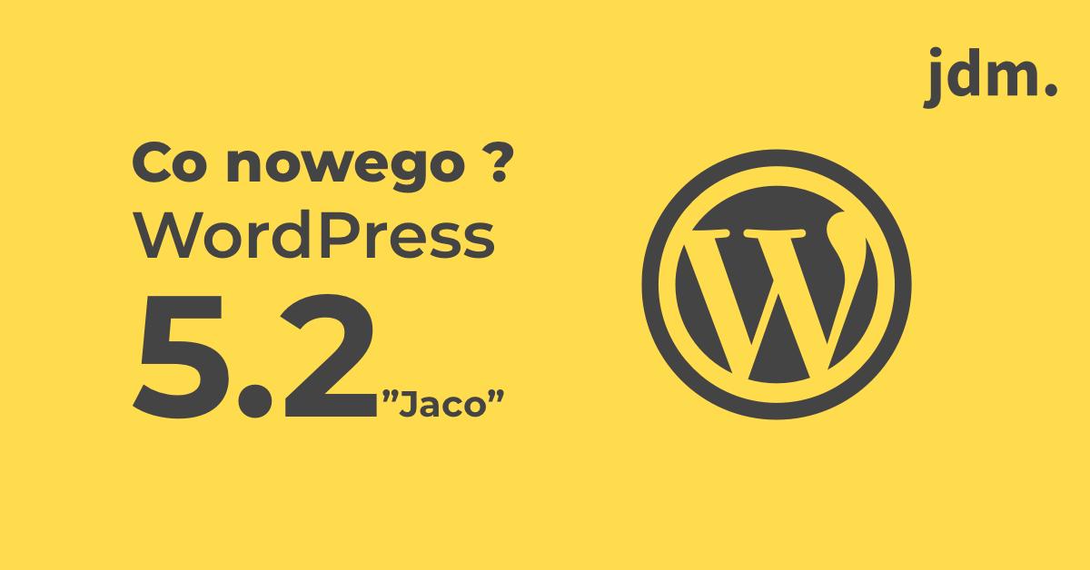 Z ostatniej chwili – WordPress 5.2