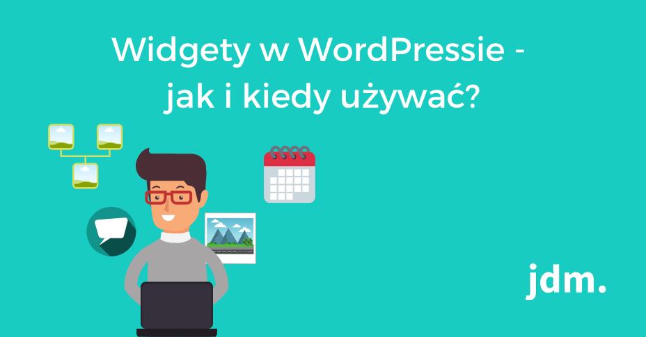 Widgety w WordPressie – jak i kiedy używać?