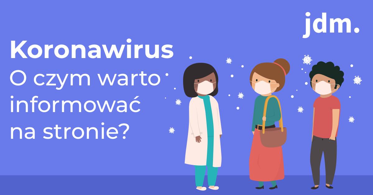 Koronawirus – o czym warto informować na swojej stronie?