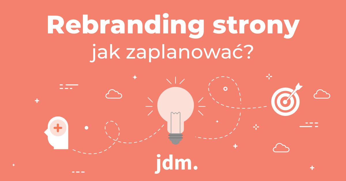 Rebranding strony – jak zaplanować?