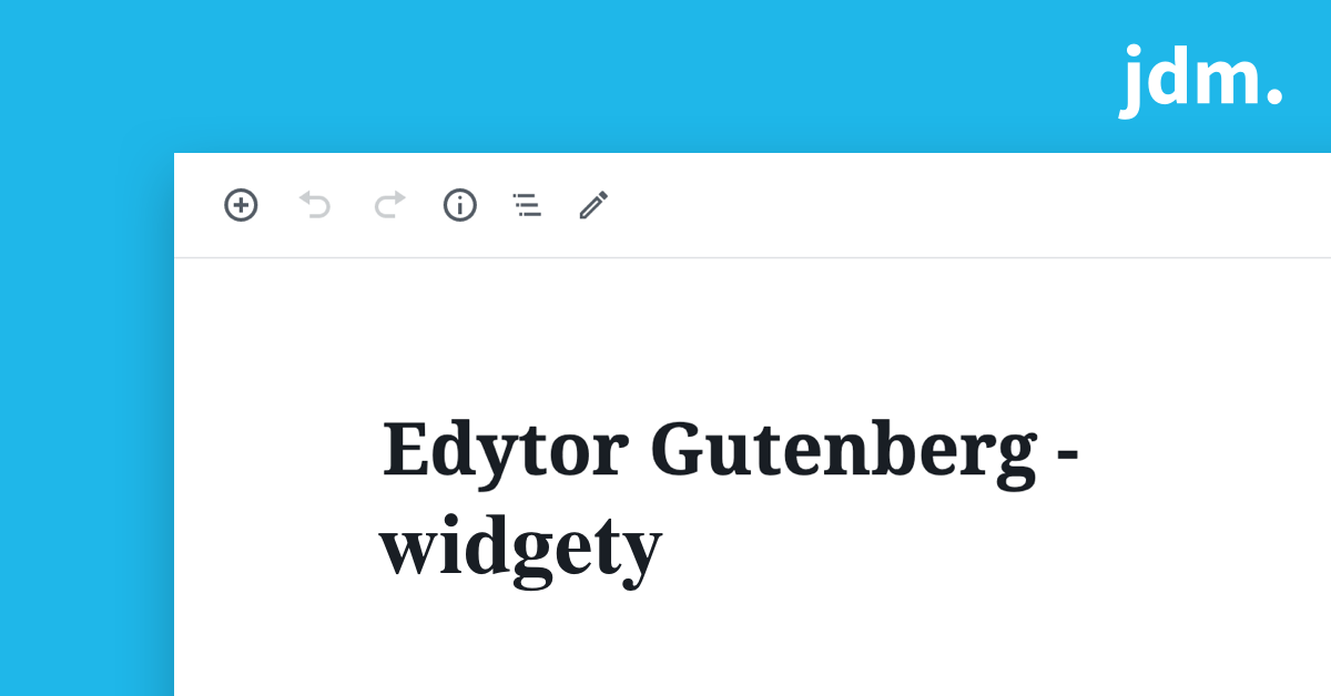 Edytor Gutenberg – widgety