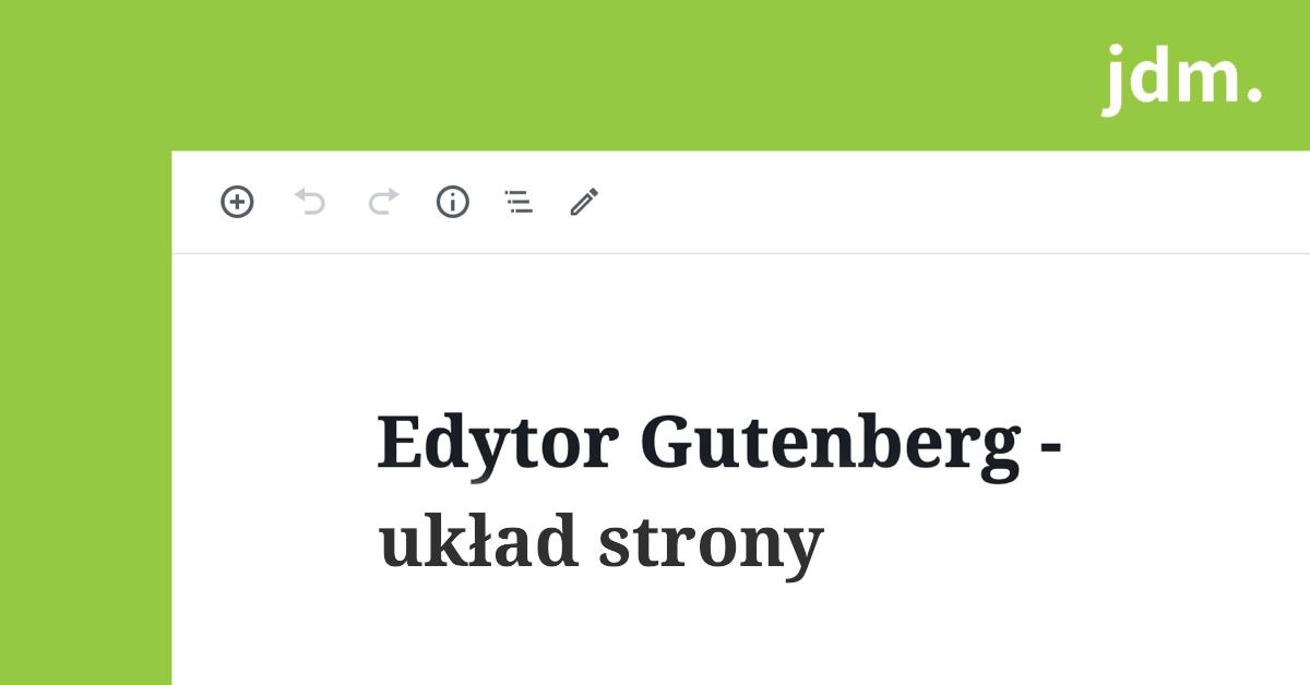Edytor Gutenberg – układ strony
