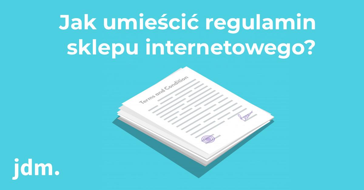 Jak umieścić regulamin sklepu internetowego?